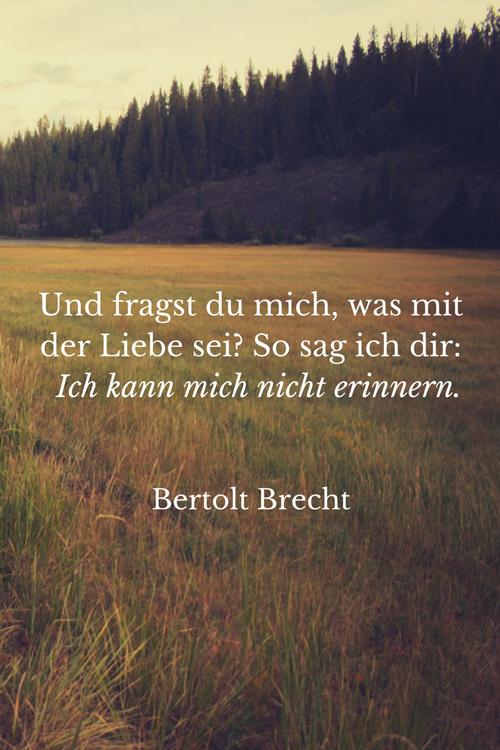Bertolt-Brecht-Und-fragst-du-mich-Liebeszitate-Lovelysloth