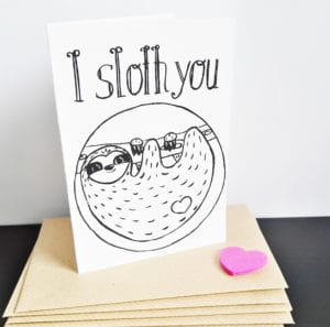 Faultier Klappkarte Liebeskarte Faultier I sloth you Siebdruck stehend