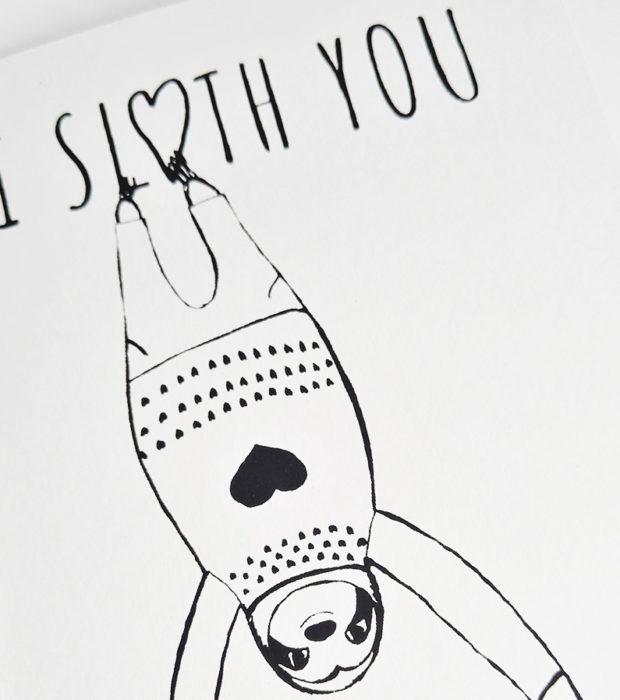 Faultier Klappkarte Liebeskarte Faultier I sloth you sooo much Siebdruck nah