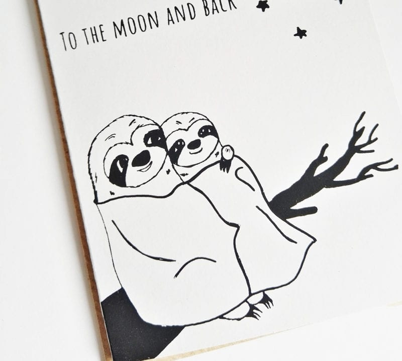 Faultier Klappkarte Liebeskarte Faultier I sloth you to the moon and back Siebdruck nah unten